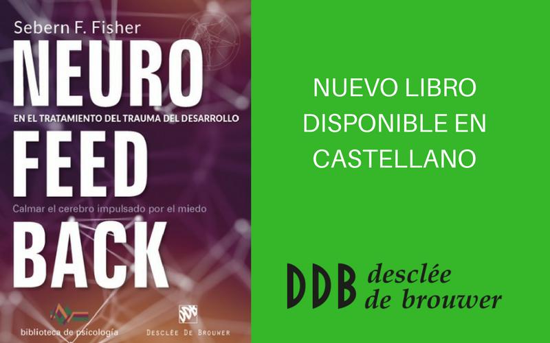 Nuevo libro: Neurofeedback en el tratamiento del trauma del desarrollo