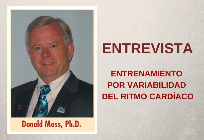 Entrevista al Dr. Donald Moss: HRV y Biofeedback